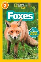 Foxes (L2) (National Geographic Readers)