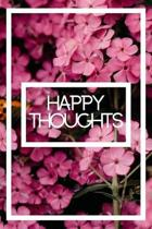 Happy Thoughts Flower Journal