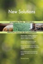 New Solutions a Complete Guide - 2019 Edition
