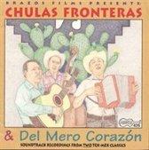 Chulas Fronteras & Del Mero Corazon