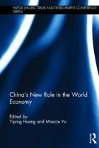 China's New Role in the World Economy