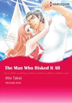 The Man Who Risked It All (Harlequin Comics)