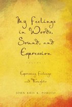 My Feelings in Words, Sound, and Expression