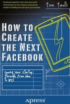 How to Create the Next Facebook