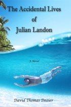 The Accidental Lives of Julian Landon
