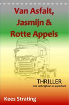 Van Asfalt, Jasmijn & Rotte Appels