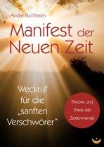 Manifest der Neuen Zeit
