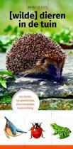 Minigids - [Wilde] dieren in de tuin