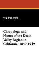 Chronology and Names of the Death Valley Region in California, 1849-1949