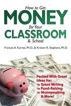 How to Get Money for Your Classroom and School