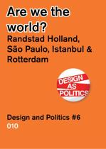 Design & Politics 6 - Are we the world?