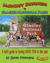 Monkey Business in Glacier National Park