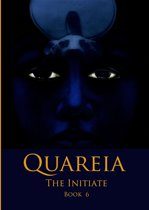 Quareia The Initiate Book Six
