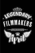 Legendary Filmmakers Are Born in April