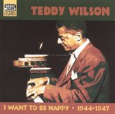 Teddy Wilson:I Want To Be Happ