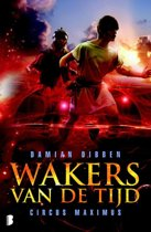 Wakers van de tijd - Circus Maximus