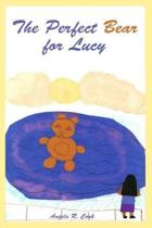 The Perfect Bear for Lucy