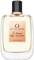 Dear Rose I Love My Man Eau de Parfum Spray 100 ml