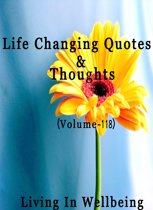 Life Changing Quotes & Thoughts (Volume 118)