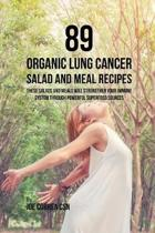 89 Organic Lung Cancer Salad and Meal Recipes
