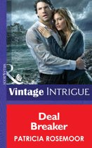 Deal Breaker (Mills & Boon Intrigue) (The McKenna Legacy - Book 13)