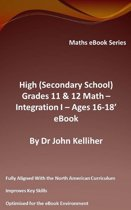 High (Secondary School) Grades 11 & 12 - Math –Integration I – Ages 16-18' eBook