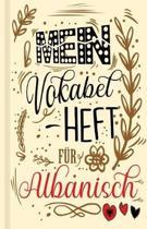 Albanisches Vokabelbuch - Mein Vokabelheft f r Albanisch (Lernhilfe)