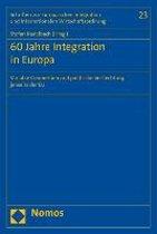 60 Jahre Integration in Europa