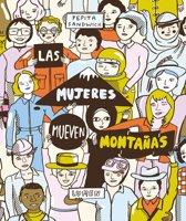 Las Mujeres Mueven Monta as / Women Move Mountains