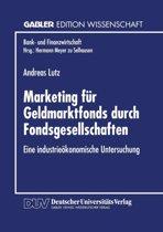 Marketing Fur Geldmarktfonds Durch Fondsgesellschaften