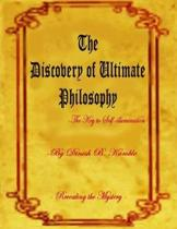 The Discovery of Ultimate Philosophy- The Key to Self-illumination