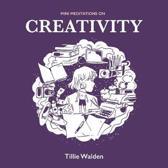 Mini Meditations on Creativity