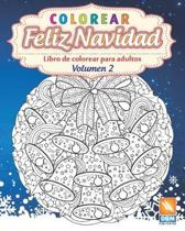 Colorear - Feliz Navidad - Volumen 2: Libro de colorear para adultos (Mandalas) - Antiestr�s - Volumen 2