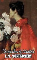 Chronicles of Avonlea by L. M. Montgomery, Fiction, Classics, Family, Girls & Women