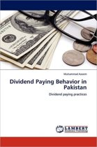 Dividend Paying Behavior in Pakistan