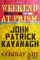 Weekend at Prism