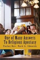 One of Many Answers to Religious Apostasy