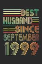 best Husband Since September 1999: 20th Wedding Anniversary Gifts Husband Since September 1999 Journal/Notebook Blank Lined Ruled 6x9 100 Pages