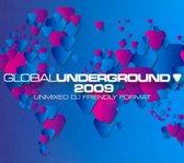 Global Underground 2009 (Unmixed)