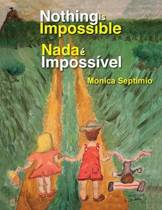 Nothing Is Impossible (English-Portuguese Edition)