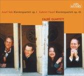 Suk, Faure: Piano Quartets