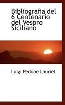 Bibliografia del 6 Centenario del Vespro Siciliano