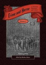 Crime and Horror in Victorian Literature and Culture, Volume I (Revised Edition)