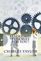 Leadership Theories for You !