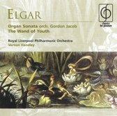 Elgar: Organ Sonata; The Wand of Youth