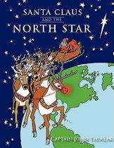 Santa Claus and The North Star