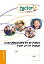 Factor-E Natuurbeleving en techniek voor OA en PWKO Training