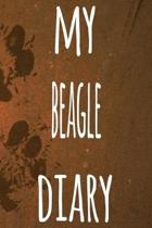 My Beagle Diary: The perfect gift for the dog owner in your life - 6x9 119 page lined journal!