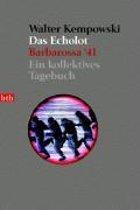 Das Echolot; Barbarossa '41 Ein Kollektives Tagebuch