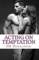 Acting on Temptation